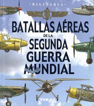 BATALLAS A�REAS DE LA SEGUNDA GUERRA MUNDIAL