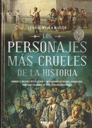 LOS PERSONAJES MÁS CRUELES DE LA HISTORIA