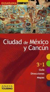 GUIARAMA CIUDAD DE MÉXICO Y CANCÚN