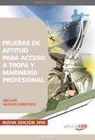 TROPA Y MARINERÍA PROFESIONAL. PRUEBAS DE APTITUD