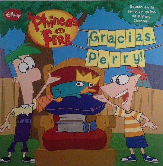 PHINEAS Y FERB. ¡GRACIAS, PERRY!