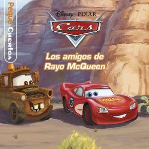 PEQUECUENTOS. CARS: LOS AMIGOS DE RAYO MCQUEEN