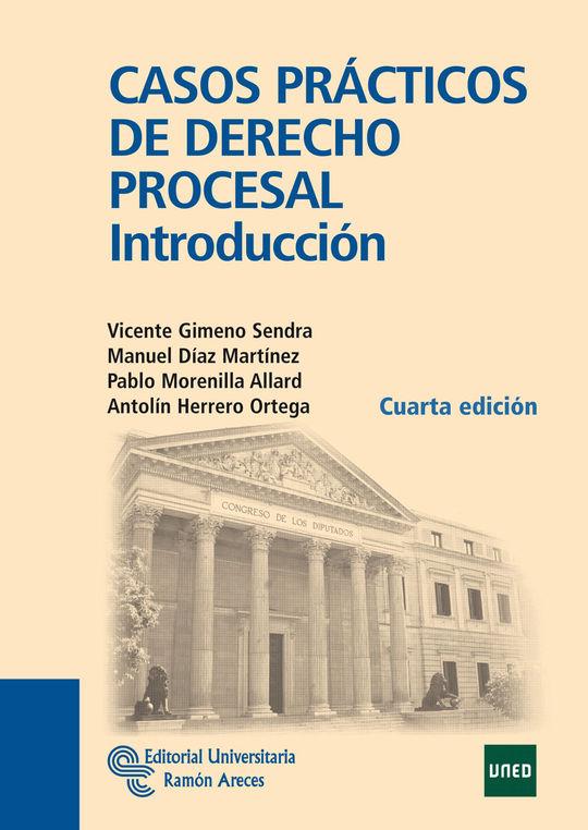 CASOS PRÁCTICOS DE DERECHO PROCESAL