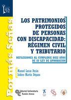 LOS PATRIMONIOS PROTEGIDOS DE PERSONAS CON DISCAPACIDAD: RÉGIMEN CIVIL Y TRIBUTA