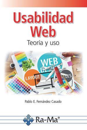 USABILIDAD WEB. TEORIA Y USO