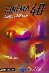 CINEMA 4D. CURSO PRACTICO