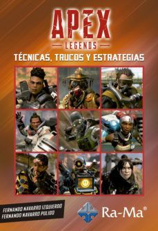 APEX LEGENDS: TECNICAS TRUCOS Y ESTRATEGIAS