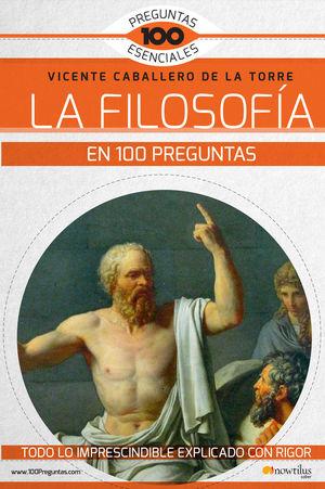 LA FILOSOFIA EN 100 PREGUNTAS