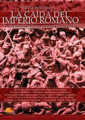 BREVE HISTORIA DE LA CAIDA DEL IMPERO ROMANO