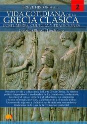 BREVE HISTORIA DE LA VIDA COTIDIANA EN LA GRECIA CLASICA