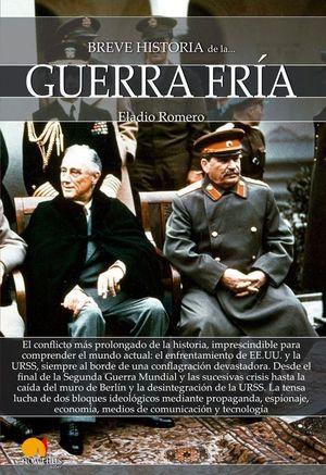 BREVE HISTORIA DE LA GUERRA FRIA