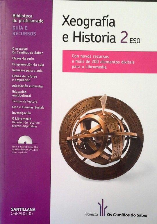 GUÍA Y RECURSOS XEOGRAFÍA E HISTORIA 2 ESO OS CAMIÑOS DO SABER OBRADOIRO