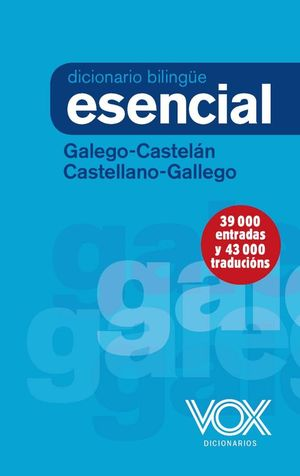 DICCIONARIO ESENCIAL GALEGO-CASTELAN / CASTELLANO-GALLEGO