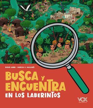 BUSCA Y ENCUENTRA. EN LOS LABERINTOS