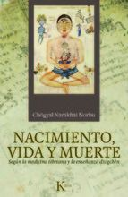 NACIMIENTO, VIDA Y MUERTE