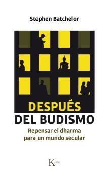 DESPUÉS DEL BUDISMO
