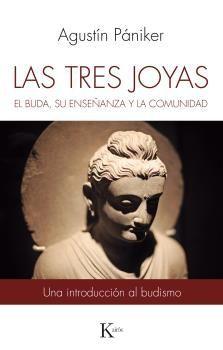 LAS TRES JOYAS- EL BUDA, SU ENSEÑANZA Y LA COMUNIDAD