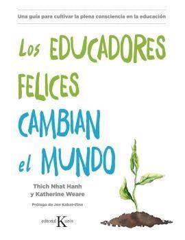 LOS EDUCADORES FELICES CAMBIAN EL MUNDO