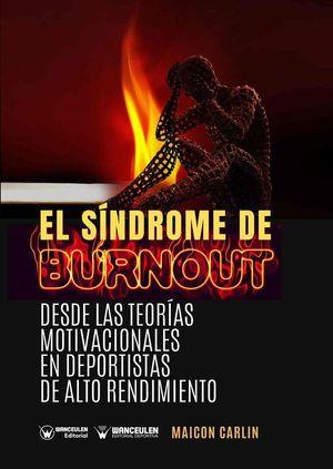 EL SINDROME DE BURNOUT: DESDE LAS TEORÍAS MOTIVACIONALES