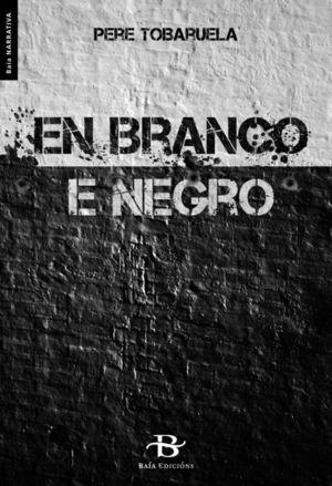 EN BRANCO E NEGRO
