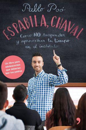 ESPABILA, CHAVAL!
