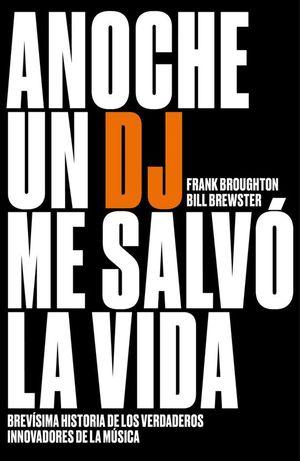 ANOCHE UN DJ ME SALVO LA VIDA