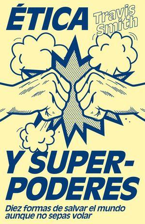 ɐTICA Y SUPERPODERES