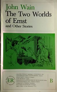 THE TWO WORLDS OF ERNEST AND OTHER STORIES