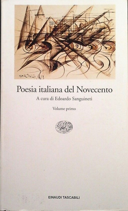 POESIA ITALIANA DEL NOVECENTO - VOL 1