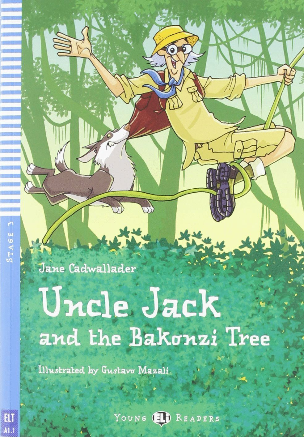 UNCLE JACK AND THE BAKONZI TREE +CD A1.1 STAGE 3 YOUNG READE