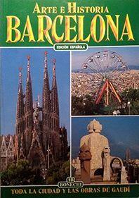 ARTE E HISTORIA DE BARCELONA. ED. ESPAÑOLA