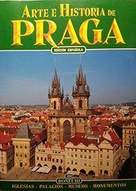 ARTE E HISTORIA DE PRAGA