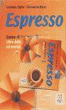 1. ESPRESSO. CORSO DI ITALIANO. STUDENTE + ESERCIZI
