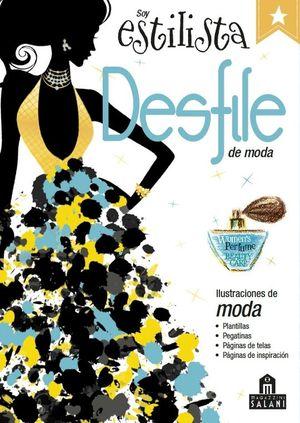 SOY ESTILISTA. DESFILE DE MODA