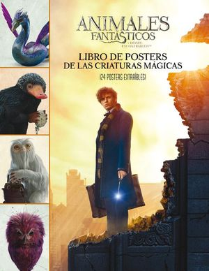 ANIMALES FANTÁSTICOS: LIBRO DE POSTERS DE LAS CRIATURAS MAGICAS