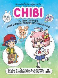 CHIBI: EL ARTE JAPONÉS PARA DIBUJAR PERSONAJES ADORABLES