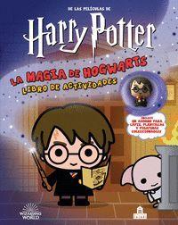 HARRY POTTER. LA MAGIA DE HOGWARTS. LIBRO DE ACTIVIDADES
