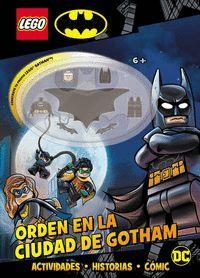 BATMAN LEGO. ORDEN EN LA CIUDAD DE GOTHAM