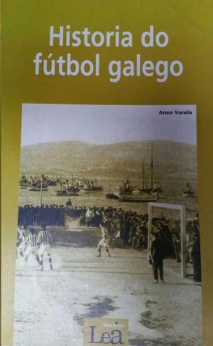 HISTORIA DO FUTBOL GALEGO
