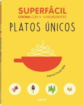 SUPERFACIL: PLATOS UNICOS