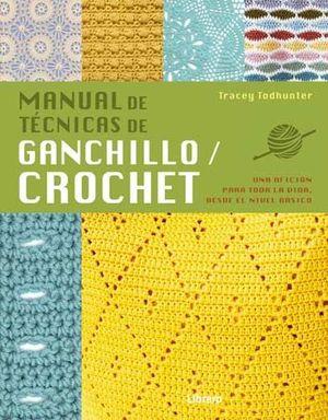 MANUAL DE TÉCNICAS DE GANCHILLO / CROCHET
