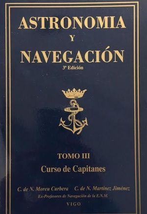 ASTRONOMIA Y NAVEGACION TOMO III TERCER CURSO DE CAPITANES 3ª EDIC