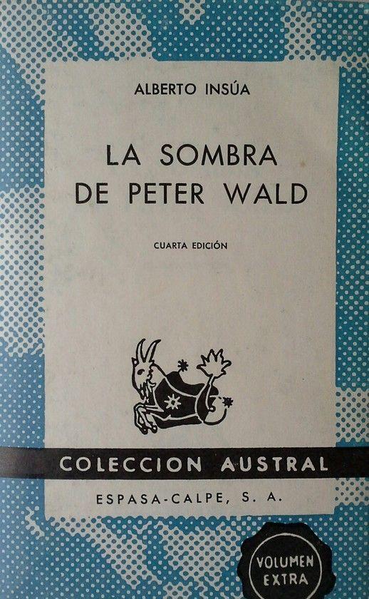 LA SOMBRA DE PETER WALD