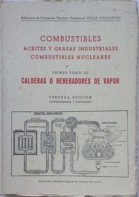 COMBUSTIBLES ACEITES Y GRASAS INDUSTRIALES COBUSTIBLES NUCLUEARES