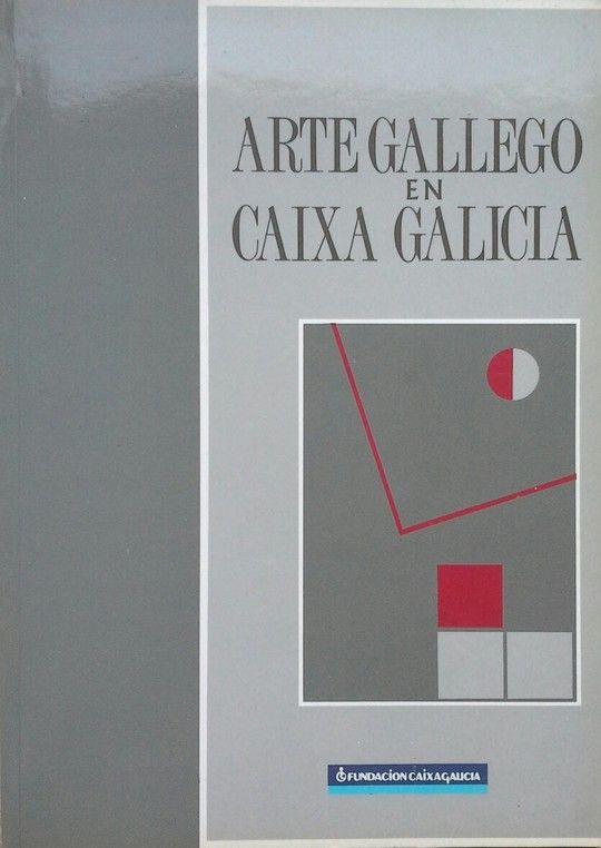ARTE GALLEGO EN CAIXA GALICIA