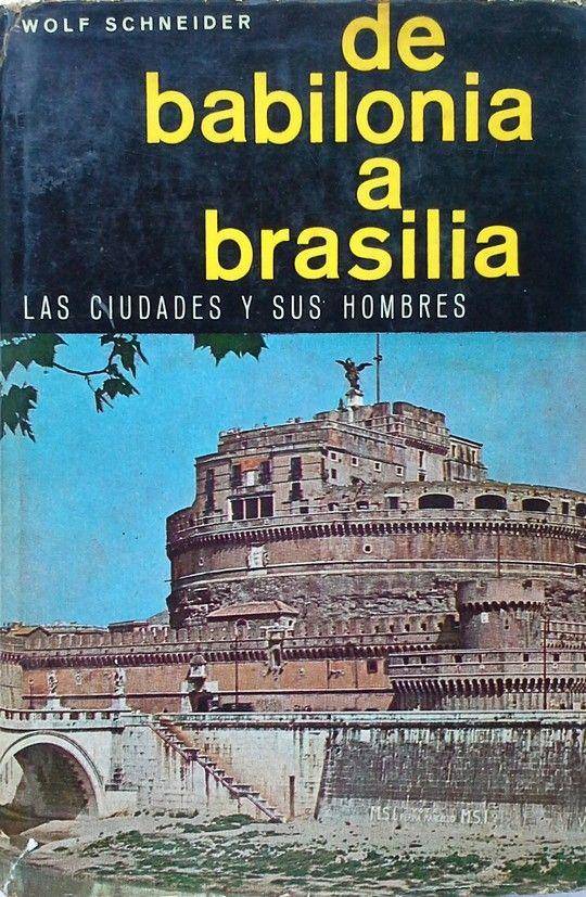 DE BABILONIA A BRASILIA