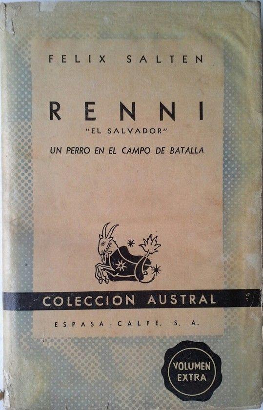 RENNI -EL SALVADOR - UN PERRO EN EL CAMPO DE BATALLA