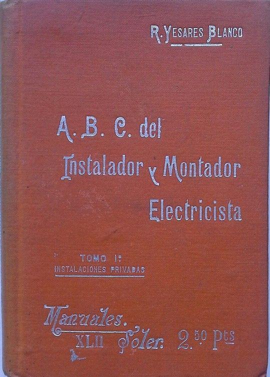 A.B.C DEL  INSTALADOR Y MONTADOR ELECTRICISTA