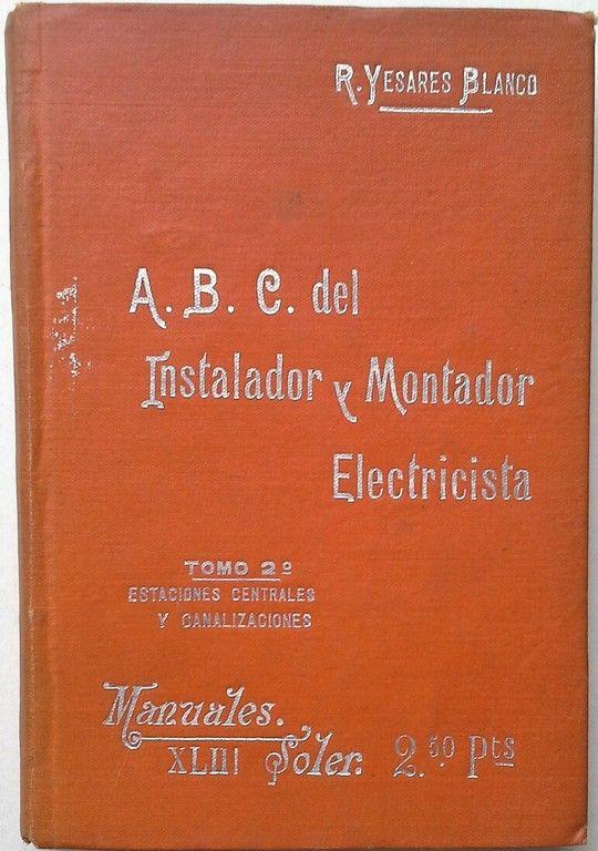 A.B.C. DEL INSTALADOR ELECTRICISTA TOMO 2