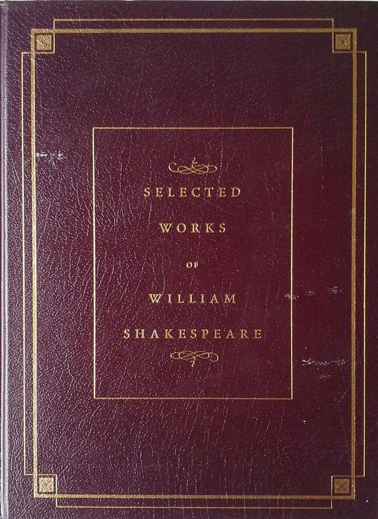 SELECTED WORKS OF WILLIANS SHAKESPEARE